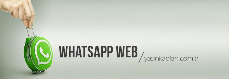 WhatsApp Web Nasıl Kullanılır?