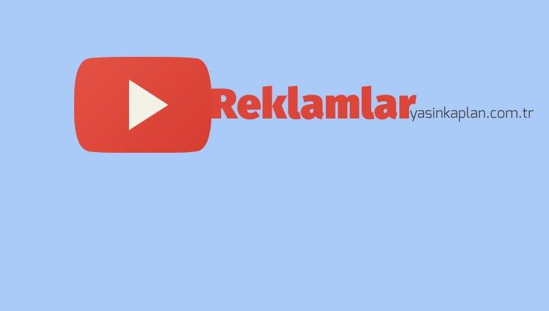 YouTube Reklamları'nda Yeni Dönem